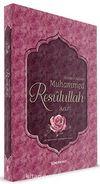 Alemlere Rahmet Muhammed Resulullah (sav)