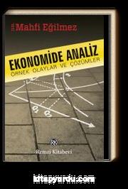 Ekonomide Analiz & Örnek Olaylar ve Çözümler