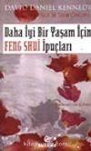 Daha İyi Bir Yaşam İçin Feng Shui İpuçları