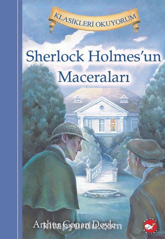 Sherlock Holmes'un Maceraları / Klasikleri Okuyorum