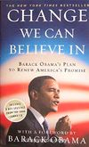 Change We Can Believe In & Barack Obama's Plan to Renew America's Promise