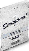 Scriviamo (İtalyanca Temel ve Orta Seviye Yazma)