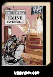 Emine - Fay Kırığı 2
