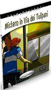 Misterio in Via dei Tulipani +CD - İtalyanca Okuma Kitabı Temel Seviye (A1-A2)