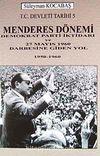 Menderes Dönemi & Demokrat Parti İktidarı ve 27 Mayıs 1960 Darbesine Giden Yol 1950-1960 7-G-23