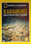 Karadeniz Nuh Tufanı'nın Peşinde (DVD)