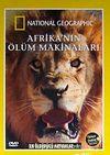 Afrikanın Ölüm Makineleri / En Öldürücü Hayvanlar-1