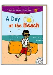 A Day at the Beach +CD (Sounds Great Readers-5)