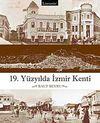 19.Yüzyılda İzmir Kenti