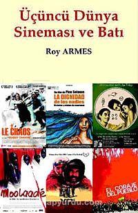 Üçüncü Dünya Sineması ve Batı - Roy Armes pdf epub