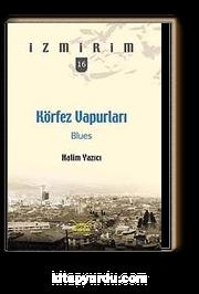 Körfez Vapurları: Blues / İzmirim -16