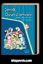 Şimdi Oyun Zamanı & Eğlendirici ve Eğitici Çocuk Oyunları