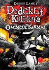 Dedektif Kurukafa Ölümcül Sarmal - (Ciltli)