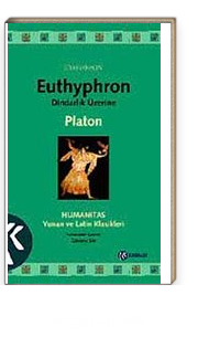 Dindarlık Üzerine / Euthyphron