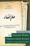 Osmanlı İktisat Düşüncesinin Evrimi  & Societas ve Universitas Gerilimi