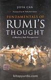 Fundamental's of Rumi's Thought & A Mevlevi Sufi Perspective