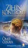 Zihin Kontrolü & İnsan Beynini Kontrol Altına Alma Yöntemleri
