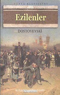 Ezilenler - Fyodor Mihayloviç Dostoyevski pdf epub