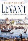 Levant & Akdeniz'de İhtişam ve Felaketler