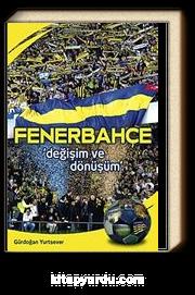 Fenerbahçe & Değişim ve Dönüşüm