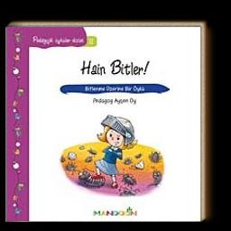 Hain Bitler & Bitlenme Üzerine Bir Öykü / Pedagojik Öyküler Dizisi -11