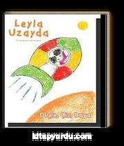 Leyla Uzayda & Düşle, Çiz, Boya