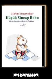 Küçük Sincap Bobo & Küçük Çocuklara Resimli Öyküler