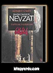 Başkomser Nevzat - Tapınak Fahişeleri / Gülgeç