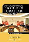Kamu İdarelerinde Protokol Kuralları & Bir Yöntem Denemesi