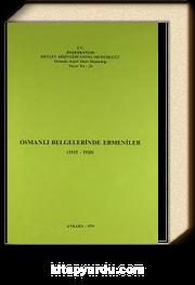 Osmanlı Belgelerinde Ermeniler 1915-1920 (Ürün Kodu:1-C-10)