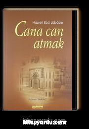 Cana Can Atmak & Hazreti Ebu Lübabe