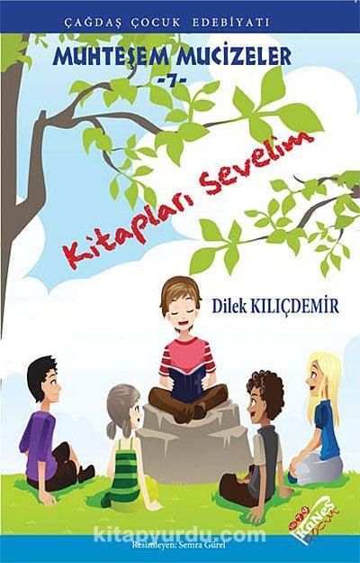 Kitapları Sevelim / Muhteşem Mucizeler -7