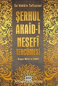 Şerhul Akaid-i Nesefi Tercümesi (Arapça Metin ve İzahat) - Sadettin Taftazani pdf epub