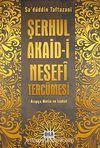 Şerhul Akaid-i Nesefi Tercümesi (Arapça Metin ve İzahat)