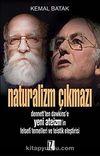 Naturalizm Çıkmazı & Dennett'ten Dawkins'e Yeni Ateizm'in Felsefi Temelleri ve Teistik Eleştirisi