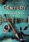 Century İlk Kaynak