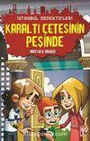 Karaltı Çetesinin Peşinde / İstanbul Dedektifleri