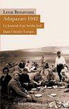Adapazarı 1942 & Le Journal d'un Soldat Juif Dans L'Armée Turque
