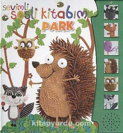 Sevimli Sesli Kitabım: Park - Kollektif pdf epub