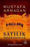 Satılık İmparatorluk & Lozan ve Osmanlı'nın Reddedilen Mirası