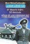 Asker Gözü ile 27 Mayıs'a Doğru DP Devrinde Türk Silahlı Kuvvetleri