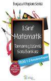 8. Sınıf Matematik Tamamı Çözümlü Soru Bankası