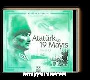 Atatürk Kitaplığı: Atatürk ve 19 Mayıs