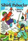 Sihirli Pabuçlar 1 & Cabbar'ın Tuzağı