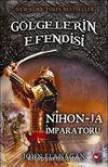 Nihon-Ja İmparatoru / Gölgelerin Efendisi -10