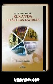Kıssa Kavramı ve Kur'an'da Helak Olan Kavimler