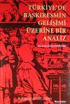Türkiye'de Baskıresmin Gelişimi Üzerine Bir Analiz