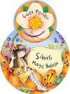 Sihirli Mayıs Balosu / Çiçek Periler
