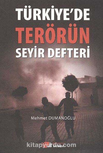 Türkiye de Terörün Seyir Defteri