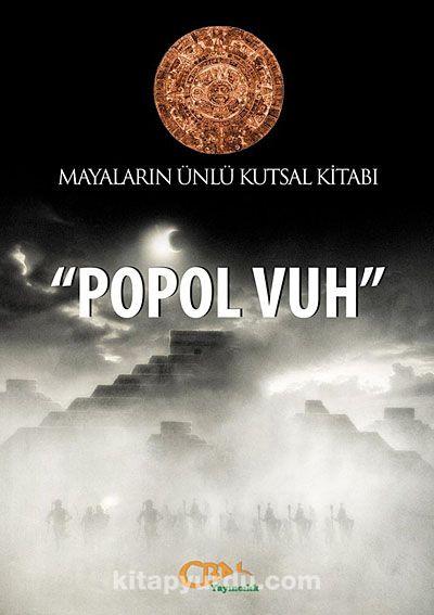Mayaların Ünlü Kutsal Kitabı